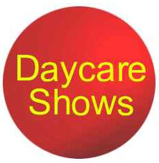 Daycare Shows